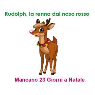 Episode 205: Rudolph, la renna dal naso rosso - Mancano 23 giorni a Natale