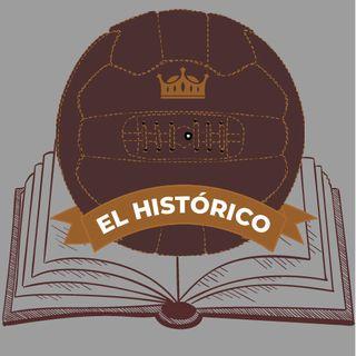 El Histórico Ep. 2 06/05/2020