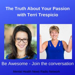 The Truth about Your Passion with Terri Trespicio