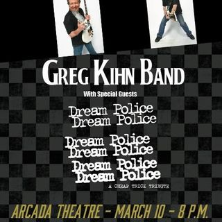 Greg Kihn And Dream Police March 10 At The Arcada Theater
