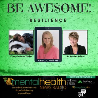 Be Awesome: Resilience with Amy C. O'Neill, MS