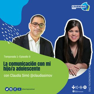 T1/E9| La comunicación con mi hijo/a adolescente, con Claudia Simó