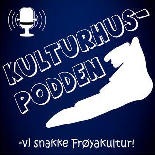 Kulturhuspodden - episode 6