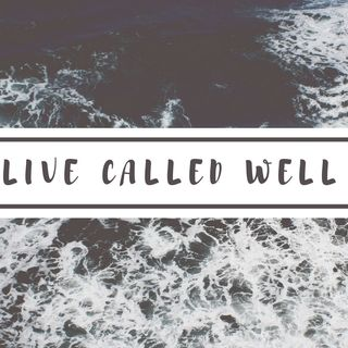 Live Called Well Episode 1