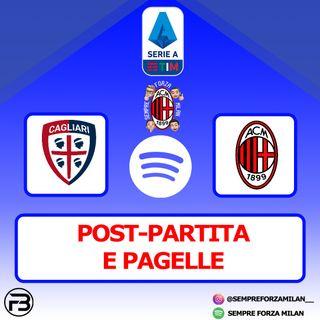 CAGLIARI-MILAN 0-2 | PAGELLE e Post Partita