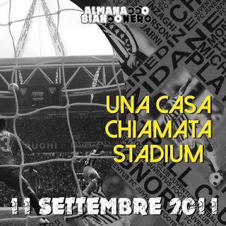 11 settembre 2011 - Una casa chiamata Stadium