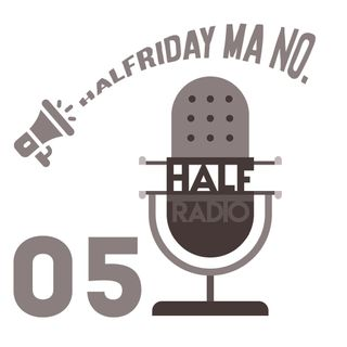 HalFriday ma è lunedì