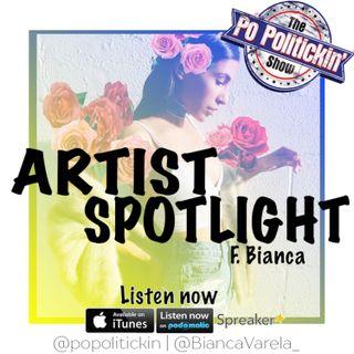 Artist Spotlight - Bianca