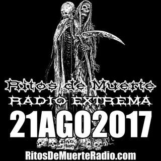 Ritos De Muerte Radio Show 21AGO2017