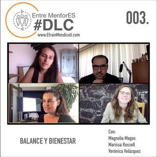 Entre MentorES 3 #DLC 062 - Balance y bienestar