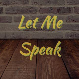 Let Me Speak 3