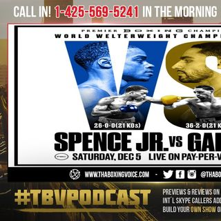 ☎️Spence vs Garcia🔥Evaluating🤔A Win Makes Garcia 1st Ballot❓A Win Makes Spence Best Welter❓