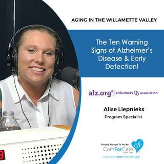 5/30/20: Alise Liepnieks with the Alzheimer's Association | The Ten Warning Signs of Alzheimer's Disease and Early Detection!