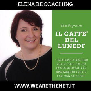 Il Caffé del Lunedì con Elena Re Coaching - 8 Luglio 2019