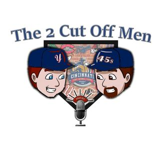 2 Cut Off Men - Week 12