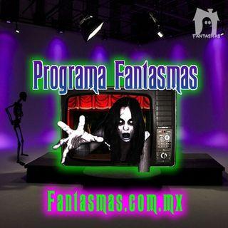 Regreso del programa de Fantasmas - 22ene2020