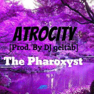 Atrocity [Prod. By DJ geltab]
