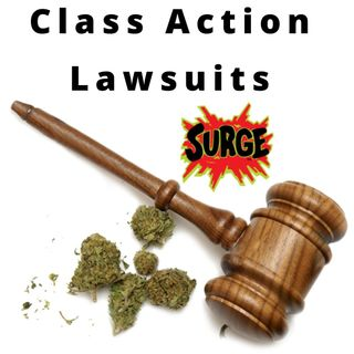 Cannabis Class Action Lawsuits Surge