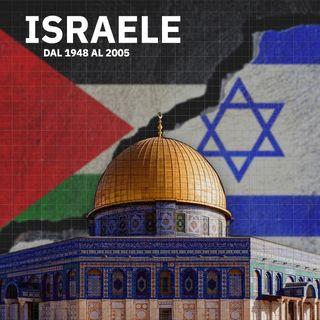 Storia di Israele dall'indipendenza alla Seconda Intifada (Parte 2)