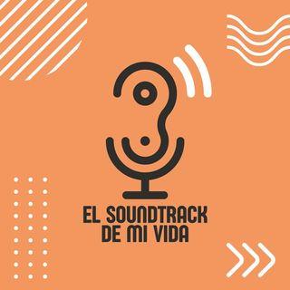 El Soundtrack de mi Vida