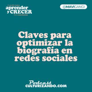 Claves para optimizar la biografía en redes sociales • Marketing y Productividad • Culturizando