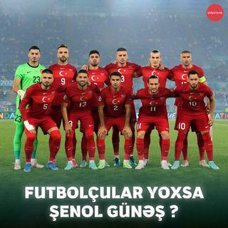 Türkiyə millisisnin uğursuz çıxışının səbəbkarı kimdir? | Overtime #14