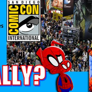 The Truth Behind San Diego Comic-Con | Episode #118