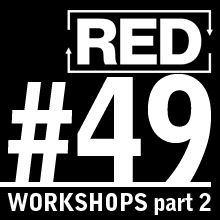RED 049: Successful Workshops - Part 2