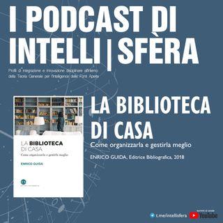 """Recensione del volume: """"La biblioteca di casa"""" di Enrico Guida"""