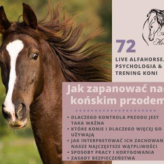 Live 72: Jak zapanować nad końskim przodem