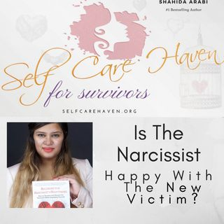 Is The Narcissist Happy With The New Victim?