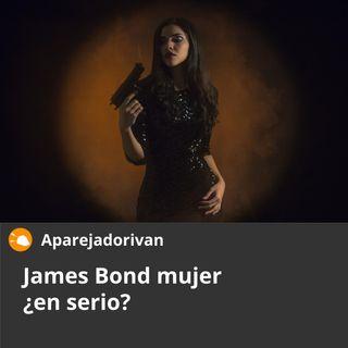 James Bond  mujer ¿en serio?