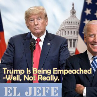 2019-09-28 TMSS   Trump Being Impeached  -Well, Not Really.