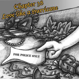 Chapter 38: Love like a Hurricane