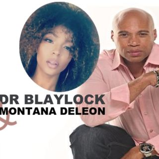 Couples Therapy Remixed with Dr. Blaylock and Montana Deleon