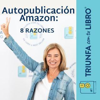 Autopublicacion Amazon : Las  8 razones de por qué es la mejor opción para el 99,9% de los autores