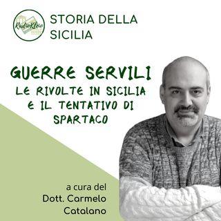 Storia della Sicilia: Guerre Servili - Le Rivolte in Sicilia e il tentativo di Spartaco