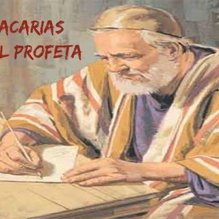 Conociendo al  Profeta Zacarías