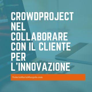 CrowdProject nel collaborare con il cliente per l'innovazione