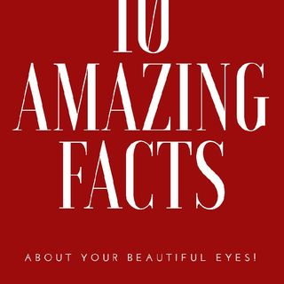 WORLD SIGHT DAY SHOW: 10 Amazing Facts You Didn't Know About Your Eyes!