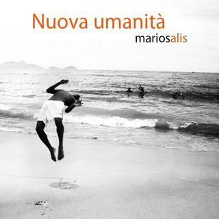 52 Nuova umanità - Mario Salis