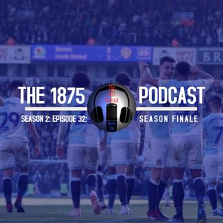 1875 Podcast – Season 2, Episode 32 - The Season Finale