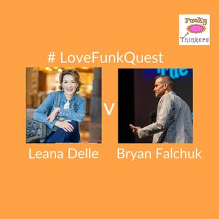 FunkQuest - Season 1 - Leana Delle vs Bryan Falchuk