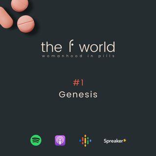 Ep. 1: Genesis