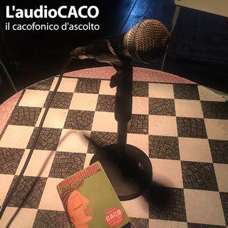 L'audioCACO di Novembre 20 - #00