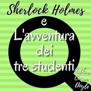 Sherlock Holmes e L'avventura dei tre studenti