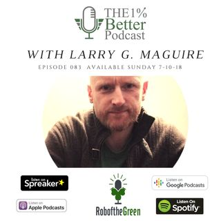 Larry G Maguire - The Artist's Manifesto, Why We Hate Work, and Managing Perfectionism - EP083