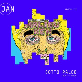 SottoPalco - Gennaio (Chapter III)