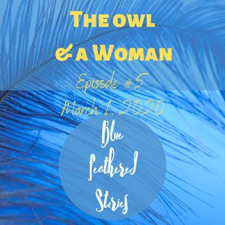 The Owl and A Woman