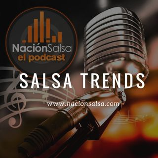 Salsa Trends Abril 23